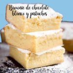 Brownies au chocolat blanc et pistaches au thermomix
