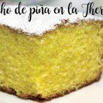 Gâteau éponge à l'ananas dans le thermomix.