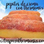 Pepitos de crème au thermomix (Susos- Xuxos)