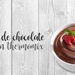 Crème au chocolat avec le Thermomix