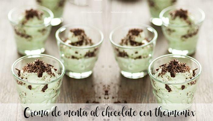 Crème de menthe au chocolat avec thermomix