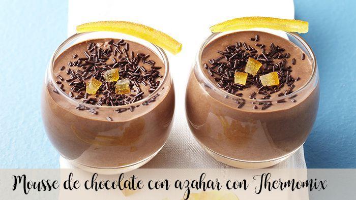 Mousse au chocolat à la fleur d'oranger avec Thermomix