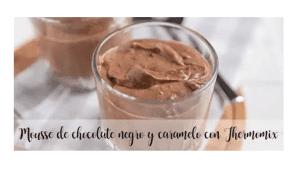 Mousse au chocolat noir et caramel avec Thermomix
