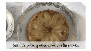 Gâteau aux poires et aux amandes avec thermomix