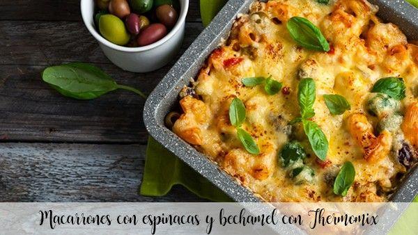Macaroni aux épinards et béchamel aux amandes au Thermomix