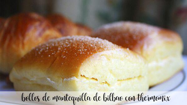 Brioches au beurre de Bilbao avec Thermomix