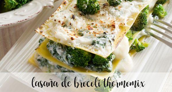 Lasagne au brocoli avec Thermomix