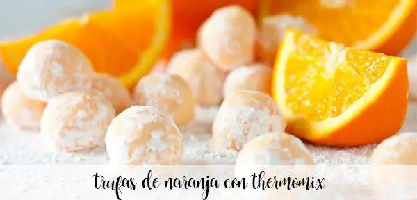 Truffes orange au thermomix