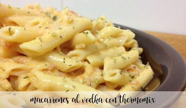 Macaroni à la vodka au Thermomix