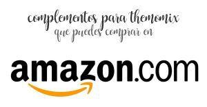 compléments pour thermomix que vous pouvez acheter sur Amazon