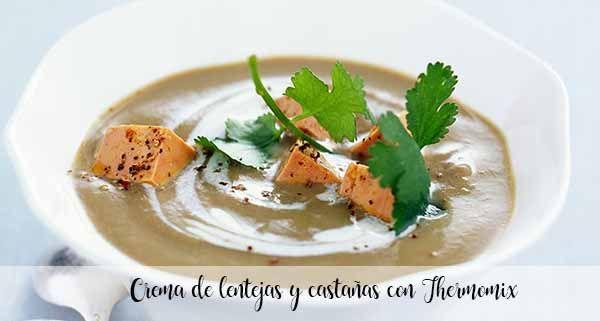 Crème de lentilles et marrons au Thermomix