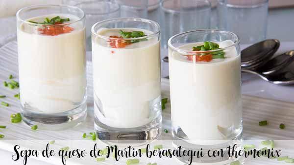 Soupe au fromage Martin berasategui au thermomix